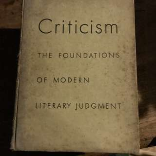 Criticism: The Foundations of Modern Literary Judgment