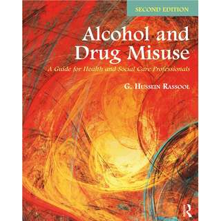 Alcohol and Drug Misuse 2nd edition
