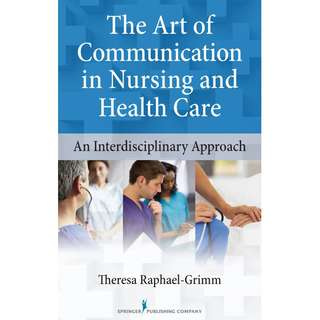 Art of Communication in Nursing and Health Care