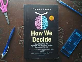 Buku How We Decide karya Jonah Lehrer