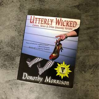 Utterly Wicked by Dorothy Morrison