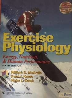 Textbook: Exercise Physiology (McArdle, Katch & Katch. 6th ed)