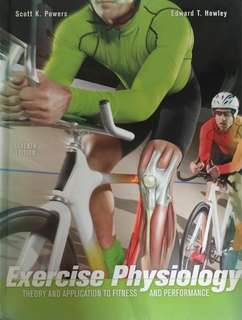 Exercise Physiology textbook (Powers & Howley. 7th ed)
