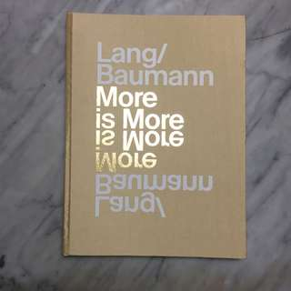 Lang Bauman More is more