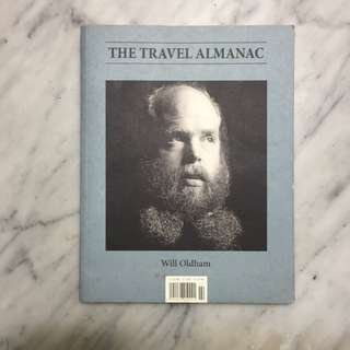 The Travel Almanac - Will Oldman