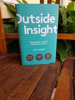 Outside Insight - if you want to move up the corporate ladder, this is the book for you