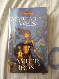 The Dark Disciple: Amber And Iron by Margaret Weis