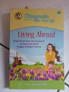 Novel LIVING ABROAD kisah tentang tinggal di negeri orang Nurul Asmayani dkk