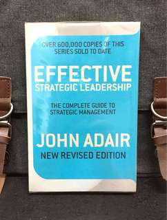 # Highly Recommended《New Book Condition + New Revised Edition》John Adair - EFFECTIVE STRATEGIC LEADERSHIP : The Complete Guide to Strategic Management