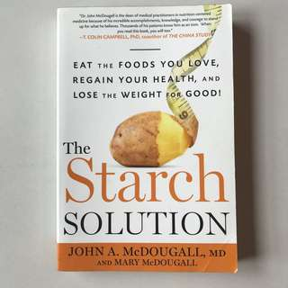 The Starch Solution - John A. McDougall, MD & Mary McDougall