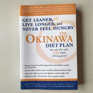 The Okinawa Diet Plan - Get Leaner, Live Longer And Never Feel Hungry