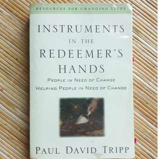 Instruments in the Redeemer's Hands, Christian Book by Paul David Tripp