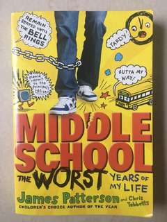 #Blessing Middle school the worst years of my life by James Patterson