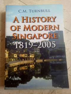A History of Modern Singapore by C.M.Turnbull