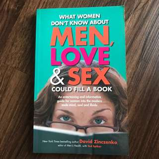 What Women Don't Know About Men, Love & Sex Could Fill A Book
