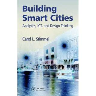 Building smart cities analytics ICT and design thinking