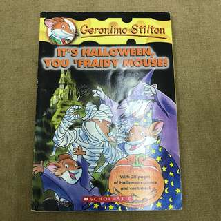 Geronimo Stilton It's Halloween, you 'fraidy mouse!