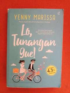 Lo Tunangan Gue (Yenny Marissa)