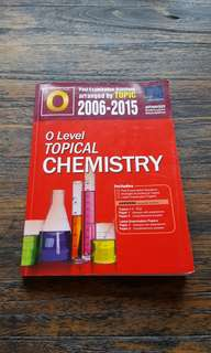 O Level Topical Chemistry 2006-2015