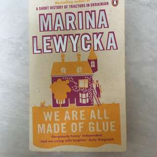 Marina lewycka - we are all made of glue