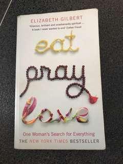 Eat Pray Love (New York Times Bestseller)
