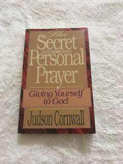 The Secret Of Personal Prayer