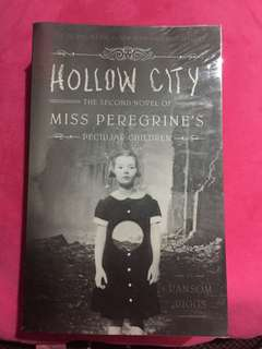 HOLLOW CITY The second novel of MISS PEREGRINES by Ransom Riggs