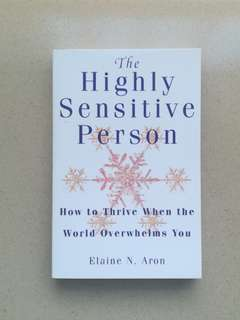 NEW! The Highly Sensitive Person by Elaine Aron