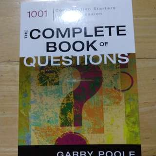 The Complete Book of Questions: 1001 Conversation Starters for Any Occasion by Garry Poole