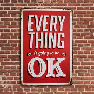 Everything is going to be OK! Vintage Wall deco