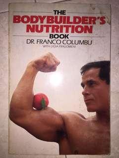 The Bodybuilder's Nutrition