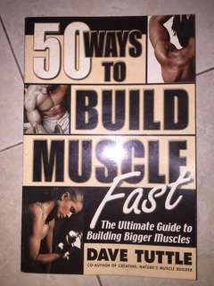 50 ways to build muscle fast
