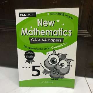 New Mathematics P5 CA & SA Papers