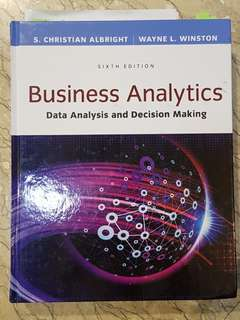 Business Analytics Data Analysis and Decision Making, S. Christian Albright