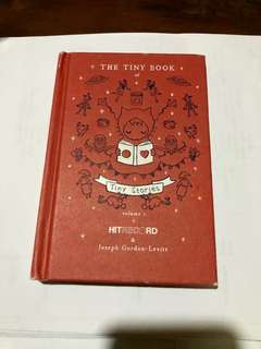 The Tiny Book of Tiny Stories vol. 1 by Joseph Gordon-Levitt