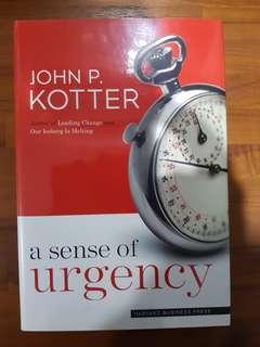A sense of urgency - John P Kotter