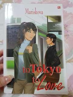 Novel to Tokyo to Love (oleh Mariskova)