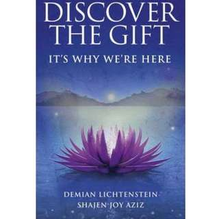 Discover The Gift by Shajen Joy Aziz and Demian Lichtenstein