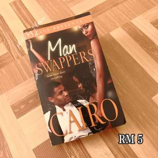 Man Swappers by Cairo