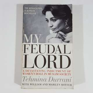 My Feudal Lord by Tehmina Durrani