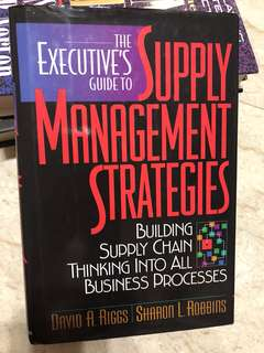 The Executive's guide to Supply Management Strategies