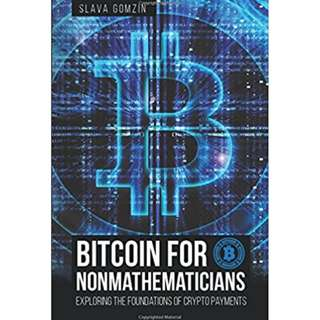 Bitcoin for Non mathematicians ebook