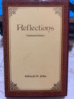 Reflections (by Akbarali H. Jetha)