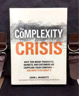 # Highly Recommended《New Book Condition + Hardcover Edition + Simplicity Is The Key To Business Success》John L. Mariotti - THE COMPLEXITY CRISIS : Why Too Many Products, Markets, and Customers are Crippling Your Company - and What to Do About it