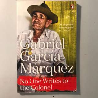 No One Wants To Write To The Colonel - Gabriel Garcia Marquez