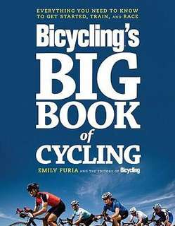 Bicycling's Big Book of Cycling