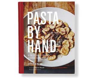 Pasta by Hand: A Collection of Italy's Regional Hand-Shaped Pasta Book by Jenn Louis Cookbook