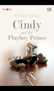 Ebook : Cindy And The Playboy Prince - Astrid Zeng