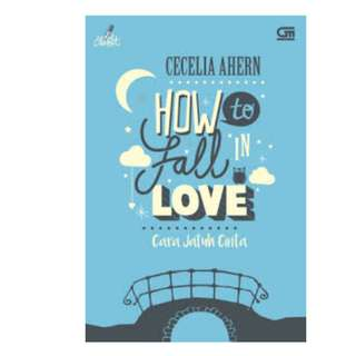 Ebook Cara Jatuh Cinta (How To Fall In Love) - Cecilia Ahern