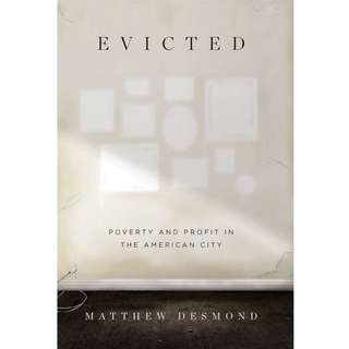 Evicted: Poverty and Profit in the American City by Matthew Desmond - EBOOK